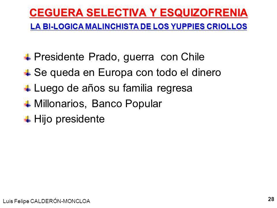 Presidente Prado, guerra con Chile