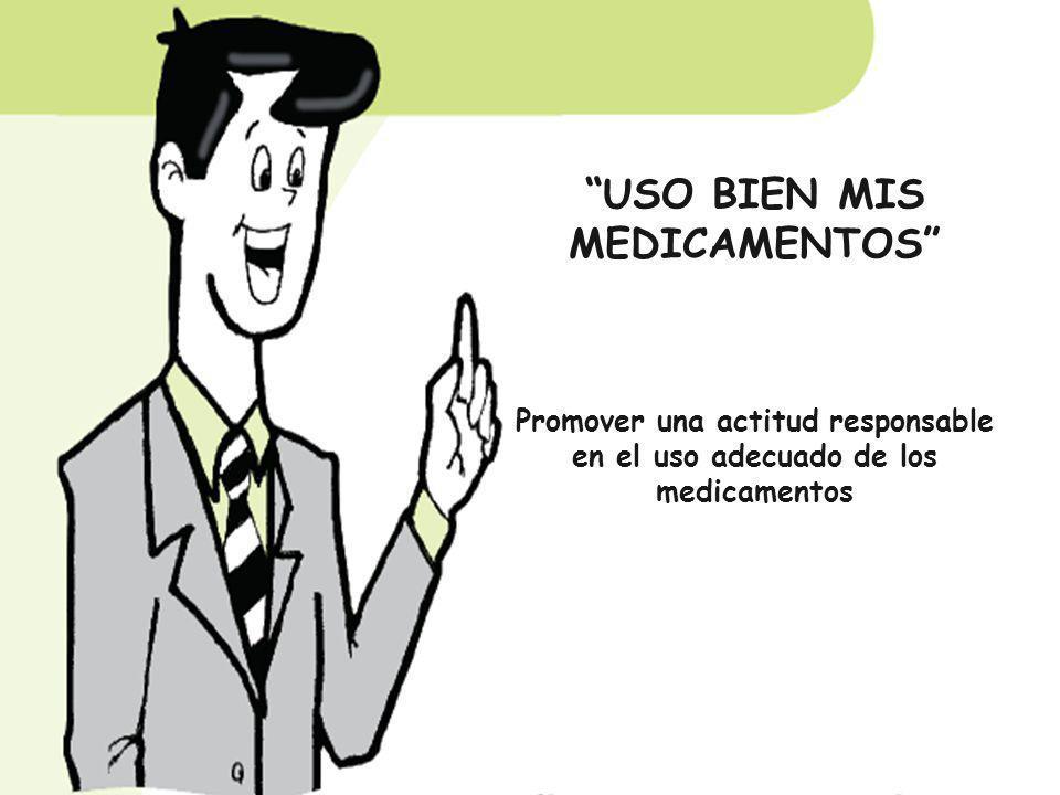 USO BIEN MIS MEDICAMENTOS