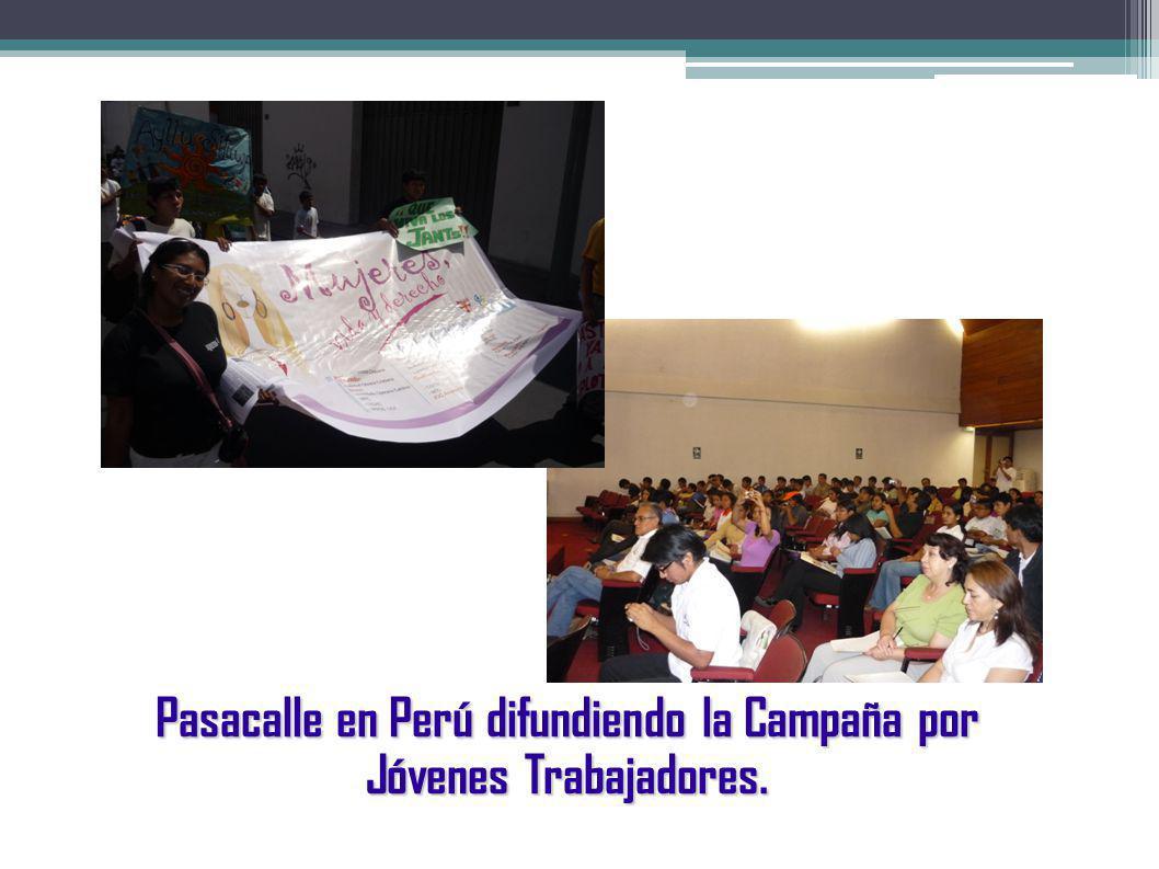 Pasacalle en Perú difundiendo la Campaña por Jóvenes Trabajadores.