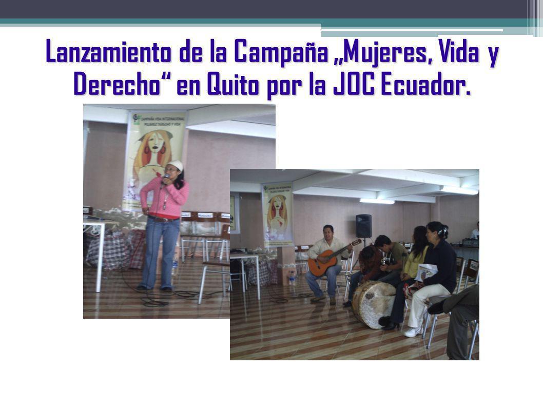 """Lanzamiento de la Campaña """"Mujeres, Vida y Derecho en Quito por la JOC Ecuador."""
