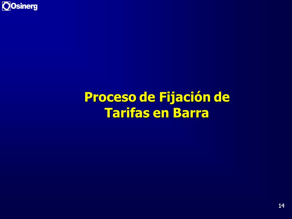 Proceso de Fijación de Tarifas en Barra