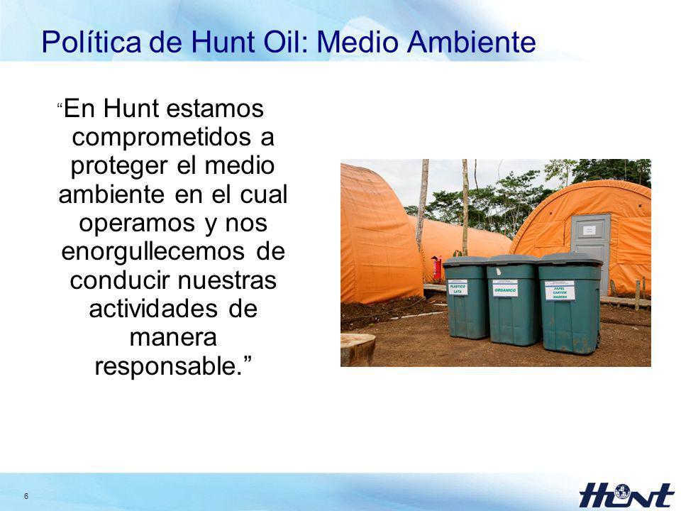 Política de Hunt Oil: Medio Ambiente