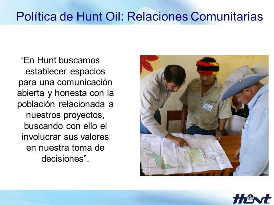 Política de Hunt Oil: Relaciones Comunitarias