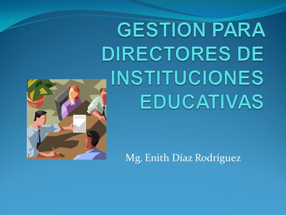 GESTION PARA DIRECTORES DE INSTITUCIONES EDUCATIVAS