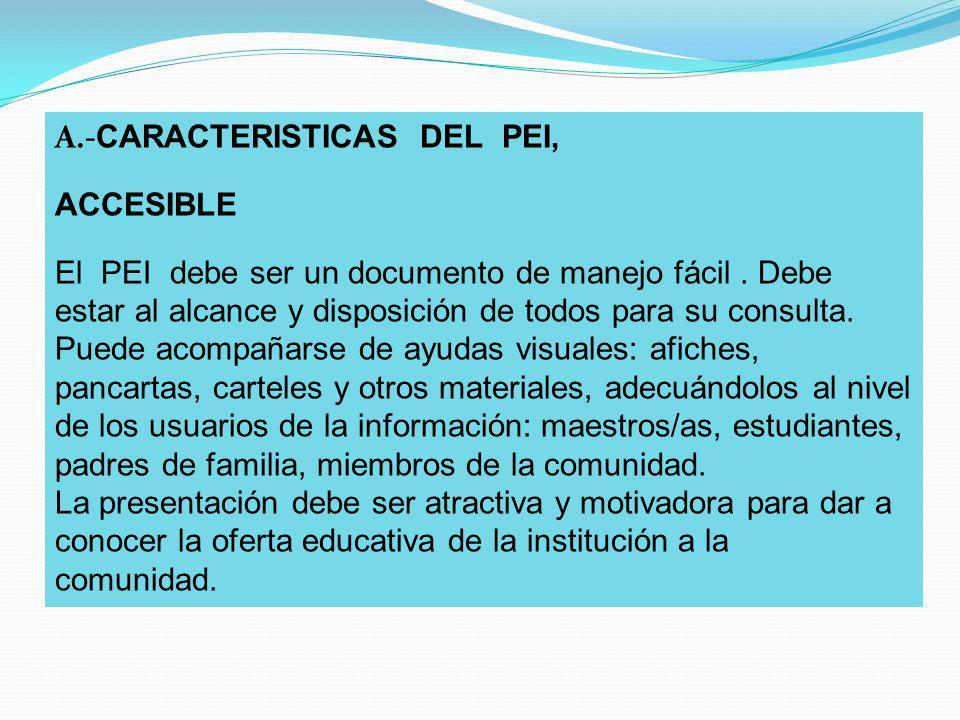 A.-CARACTERISTICAS DEL PEI,