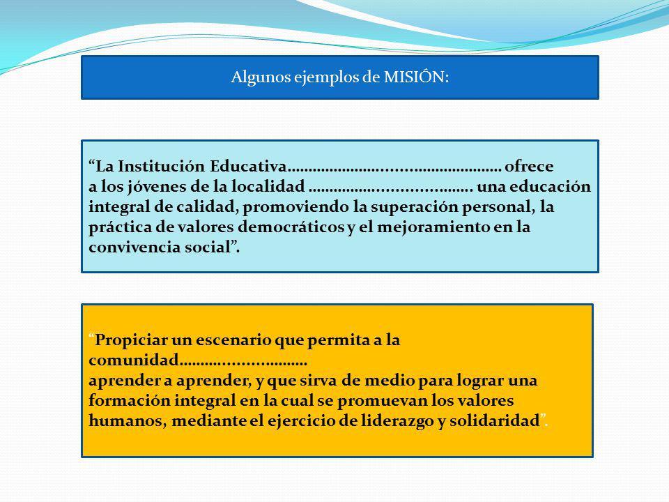Algunos ejemplos de MISIÓN: