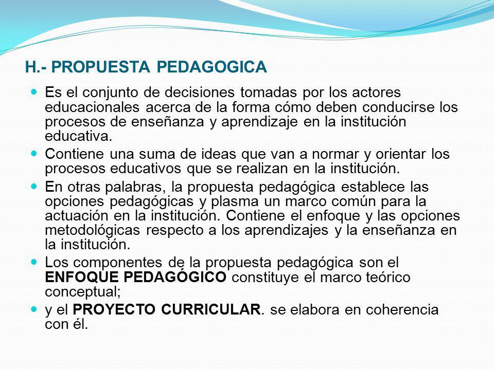 H.- PROPUESTA PEDAGOGICA