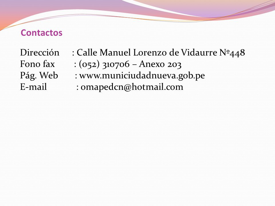 Contactos Dirección : Calle Manuel Lorenzo de Vidaurre Nº448