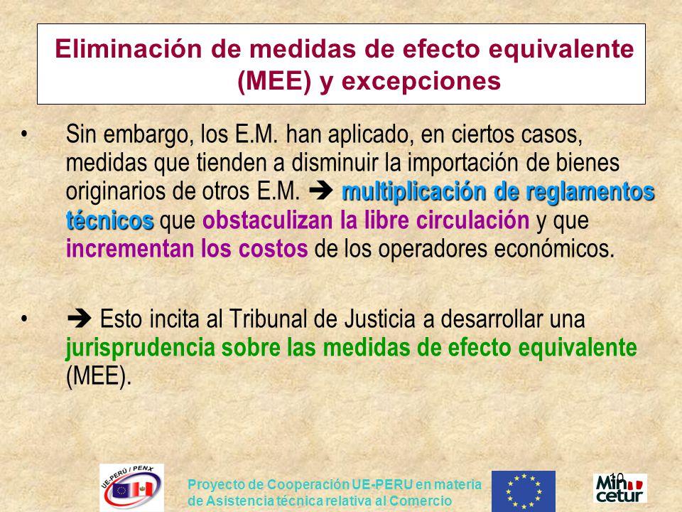 Eliminación de medidas de efecto equivalente (MEE) y excepciones