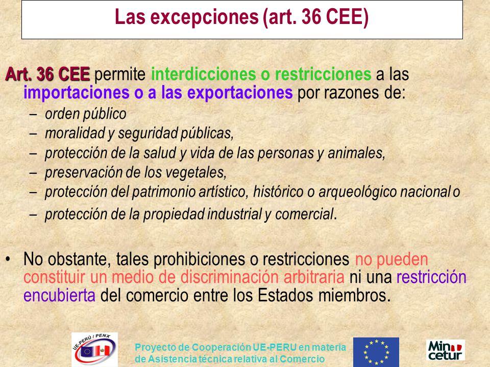 Las excepciones (art. 36 CEE)