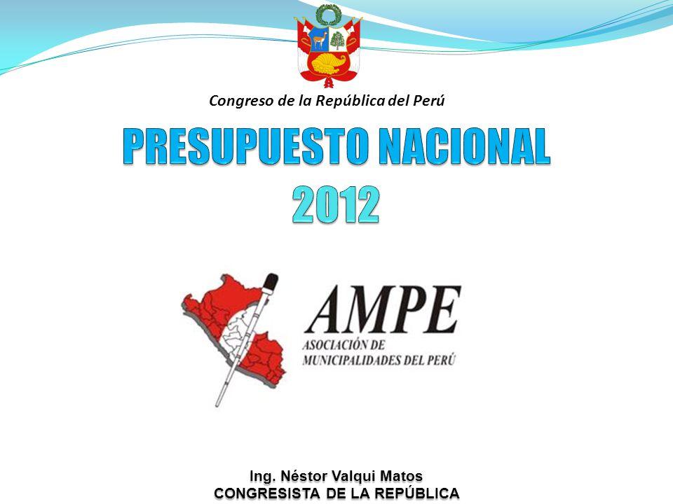 PRESUPUESTO NACIONAL 2012 Congreso de la República del Perú