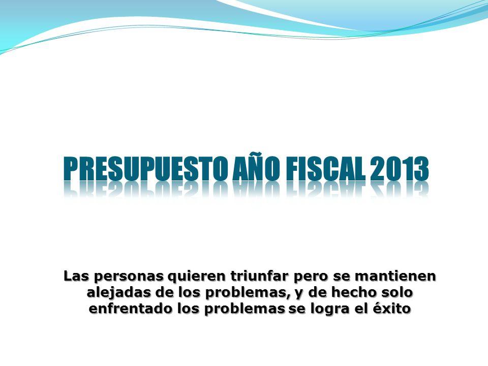 PRESUPUESTO AÑO FISCAL 2013