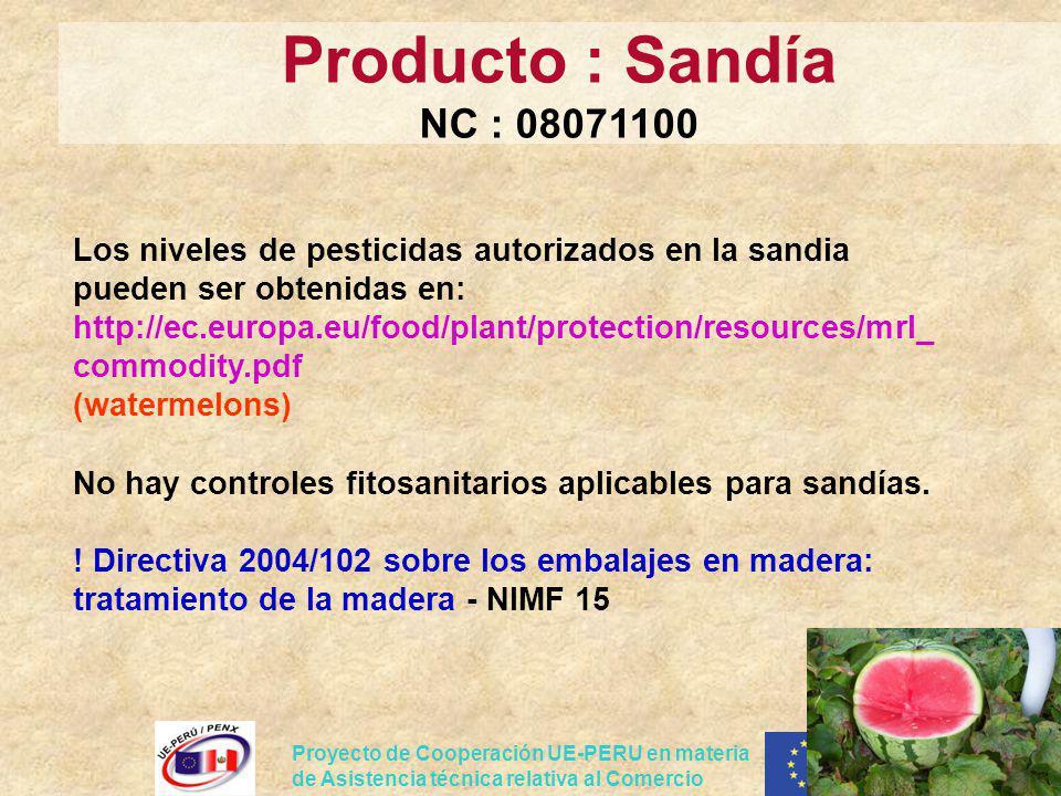 Producto : Sandía NC : 08071100