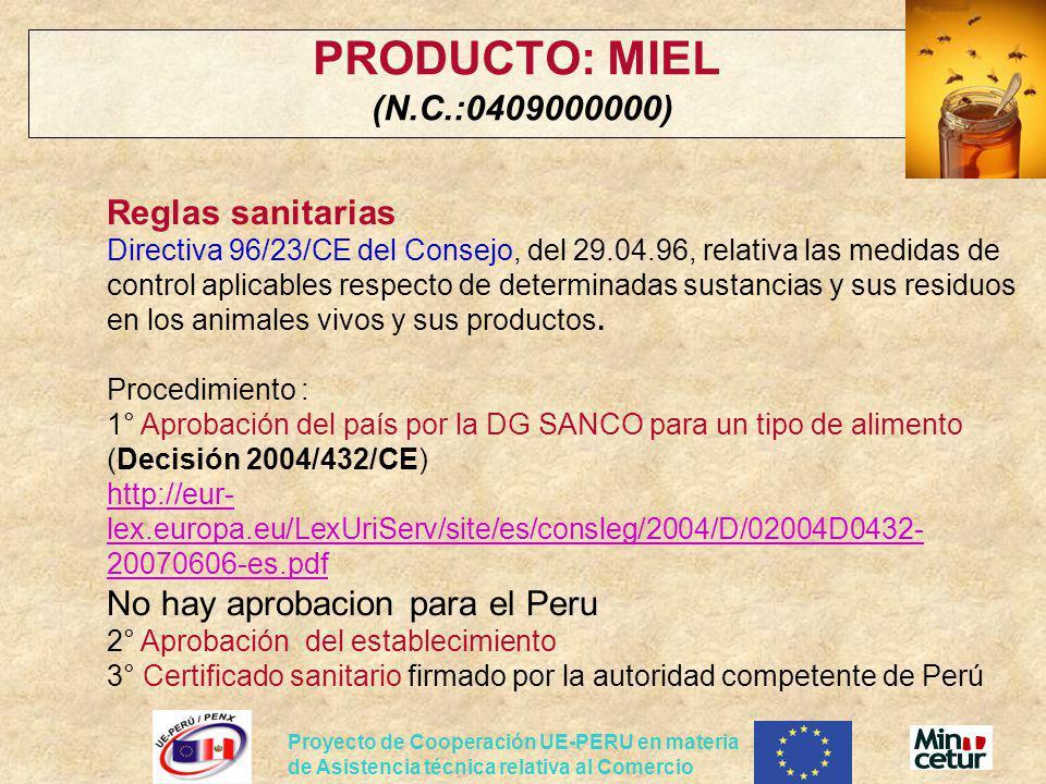PRODUCTO: MIEL (N.C.:0409000000)