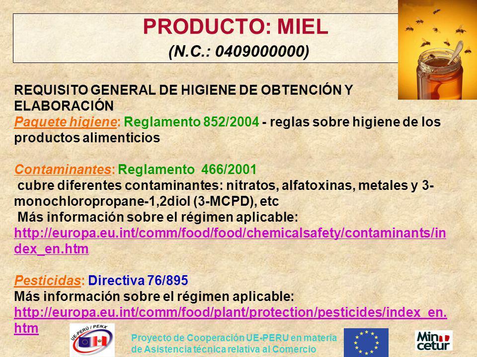 PRODUCTO: MIEL (N.C.: 0409000000)