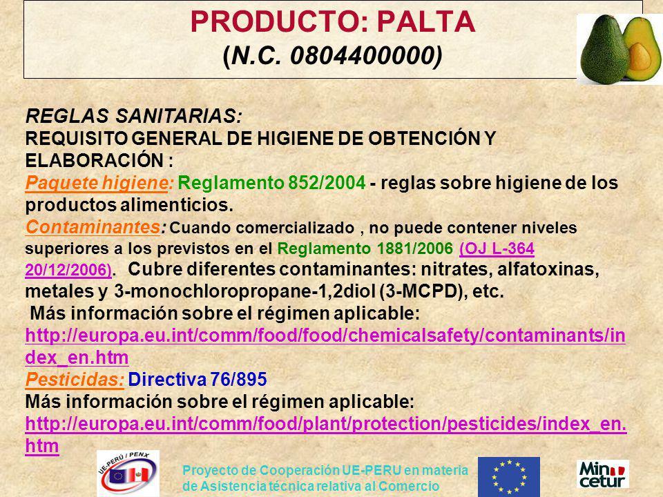 PRODUCTO: PALTA (N.C. 0804400000)