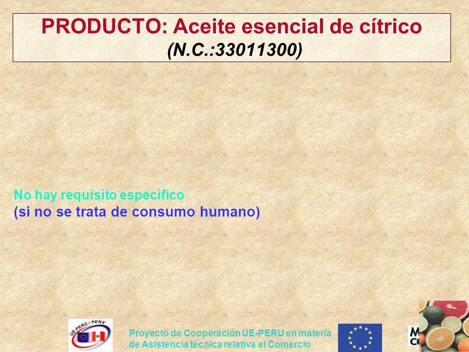 PRODUCTO: Aceite esencial de cítrico (N.C.:33011300)