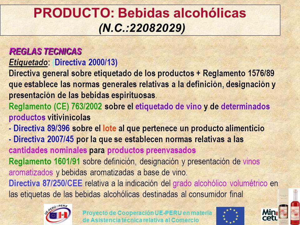 PRODUCTO: Bebidas alcohólicas (N.C.:22082029)