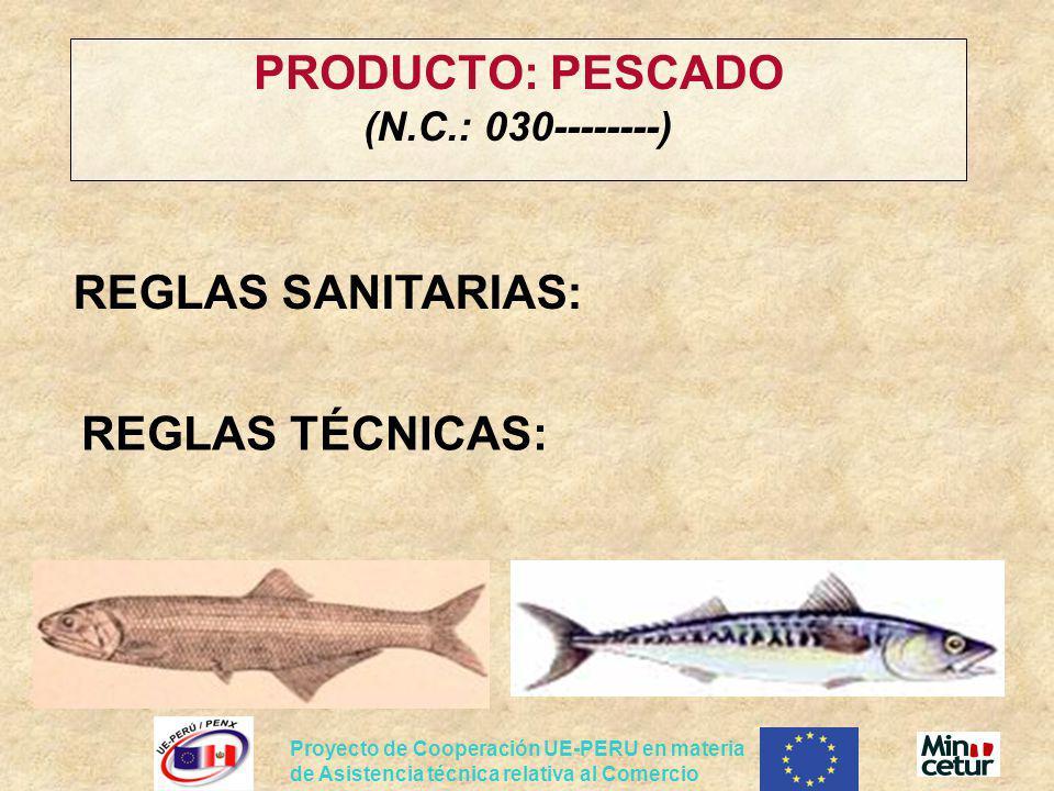 PRODUCTO: PESCADO (N.C.: 030--------)