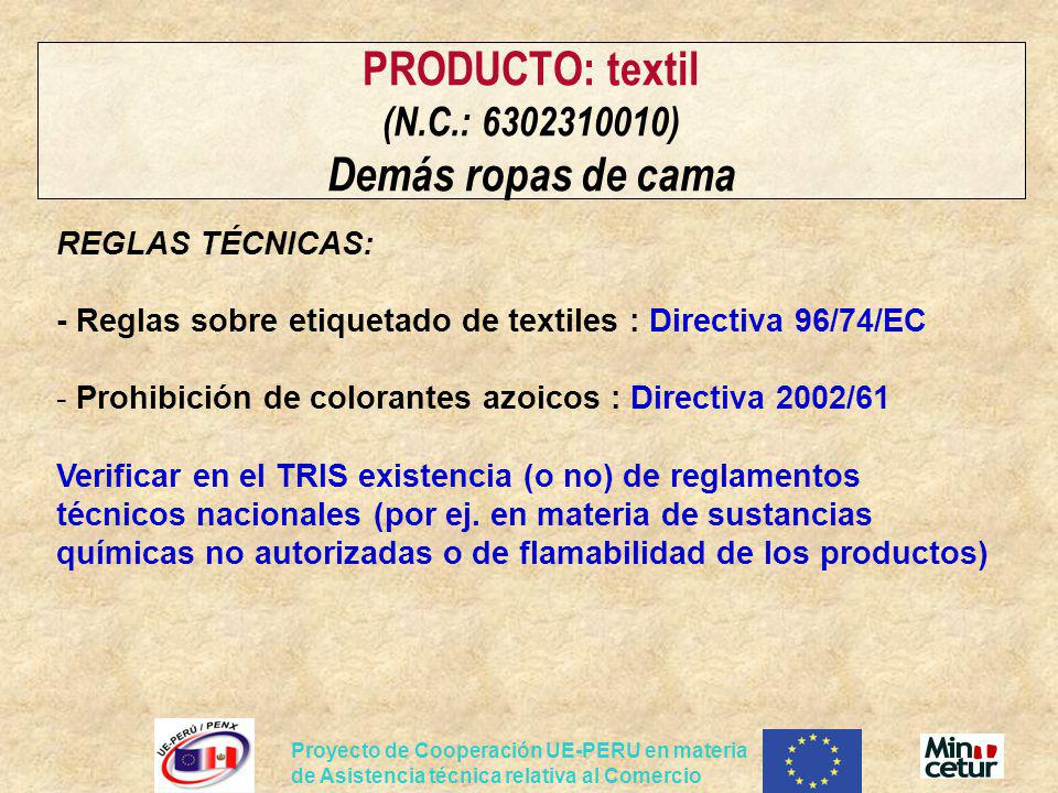 PRODUCTO: textil (N.C.: 6302310010) Demás ropas de cama