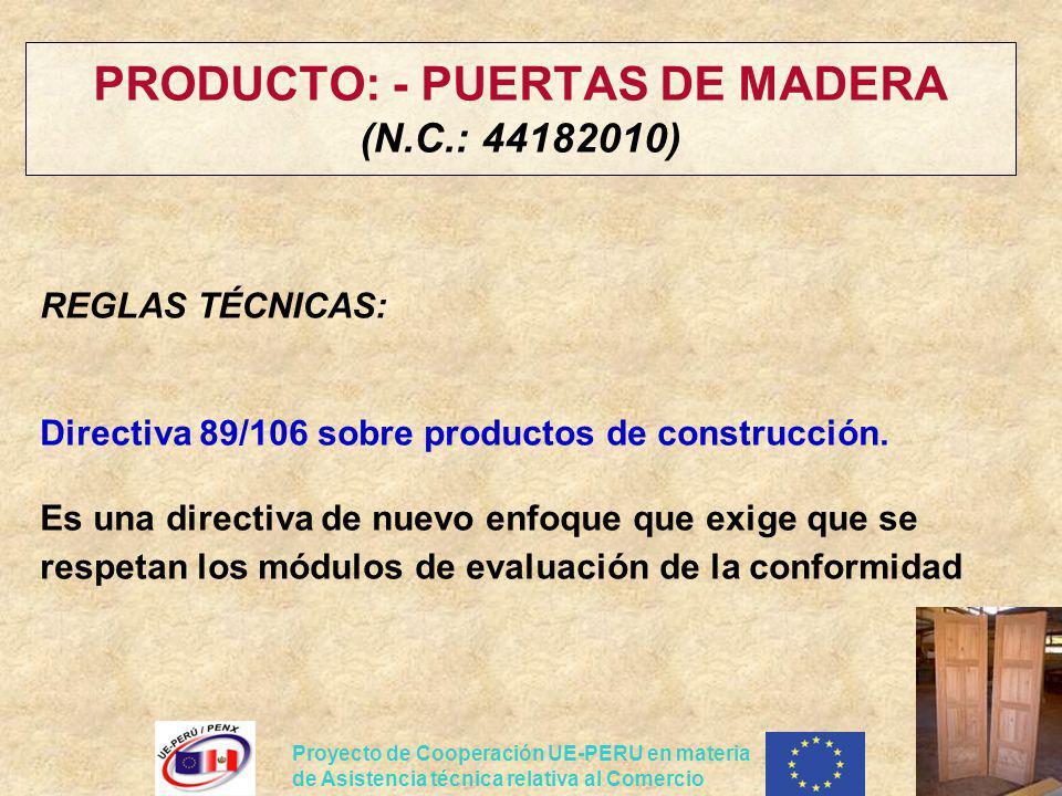 PRODUCTO: - PUERTAS DE MADERA (N.C.: 44182010)
