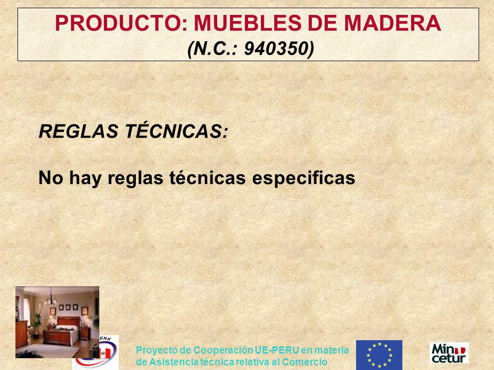 PRODUCTO: MUEBLES DE MADERA (N.C.: 940350)