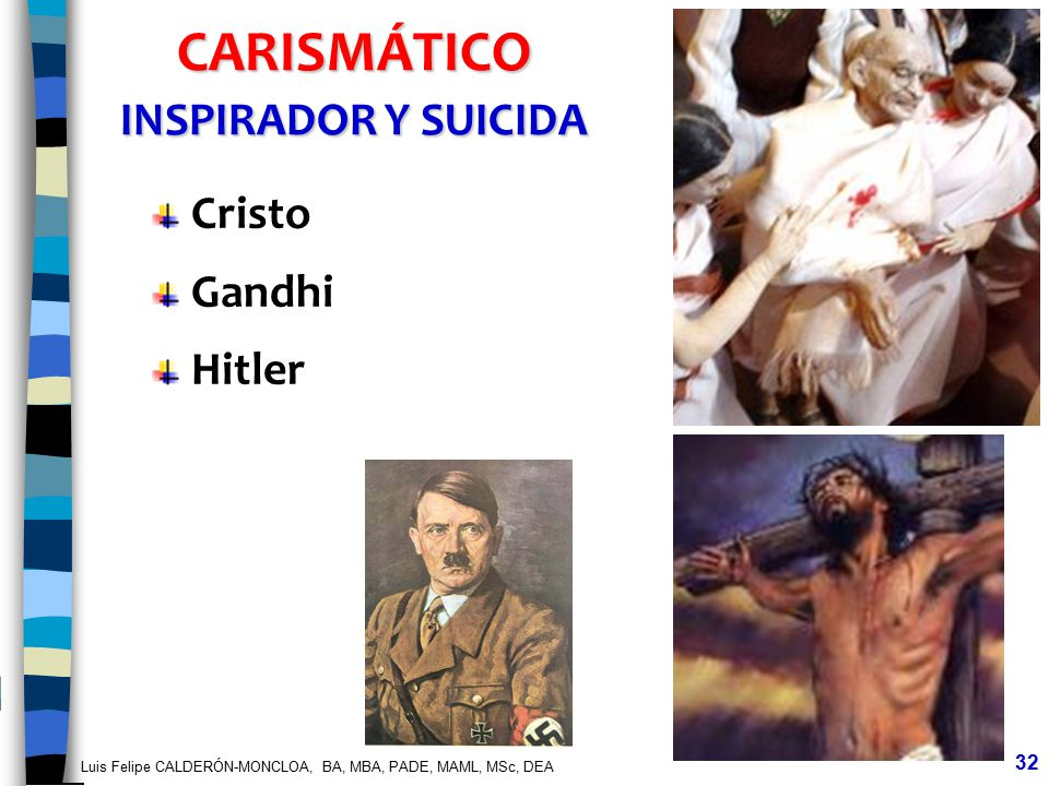 CARISMÁTICO INSPIRADOR Y SUICIDA