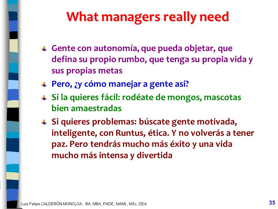 What managers really need