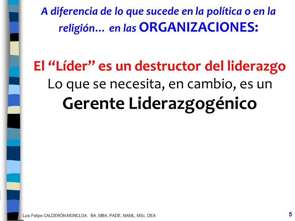 El Líder es un destructor del liderazgo