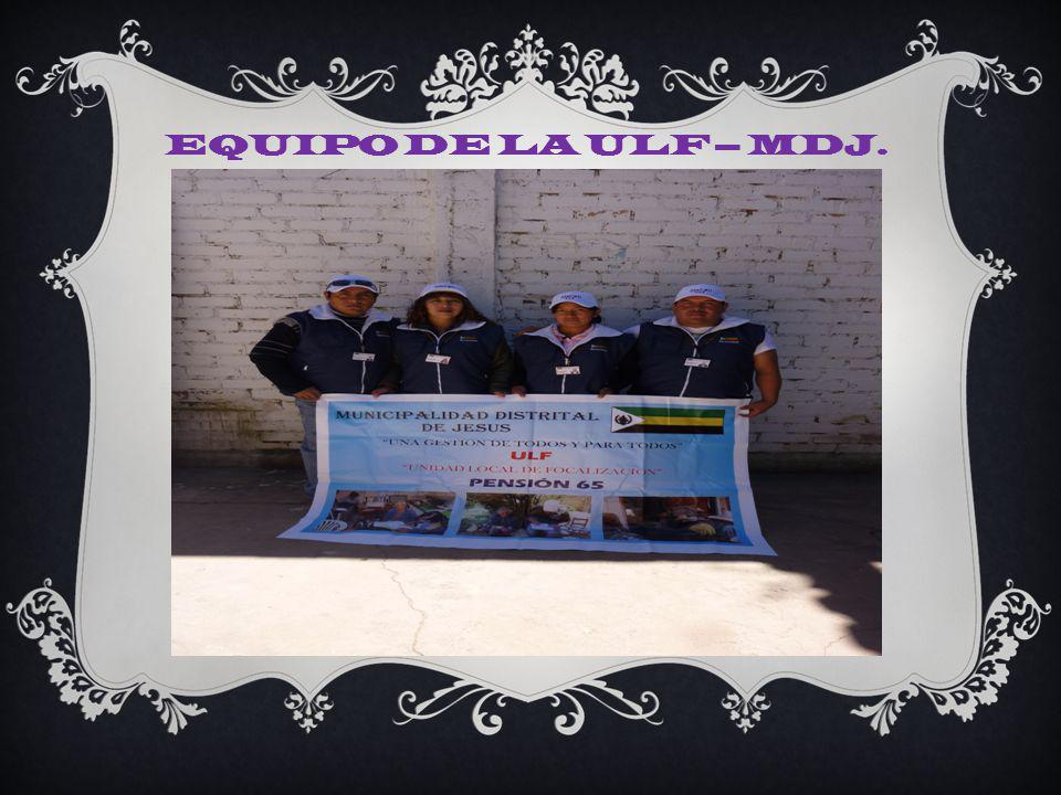 EQUIPO DE LA ULF – MDJ.