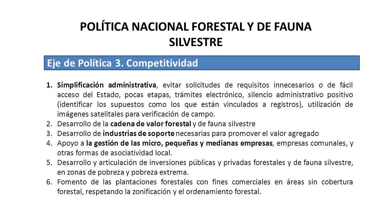 POLÍTICA NACIONAL FORESTAL Y DE FAUNA SILVESTRE