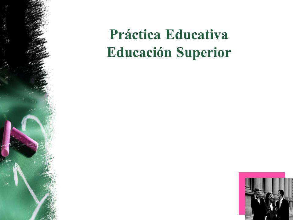 Práctica Educativa Educación Superior
