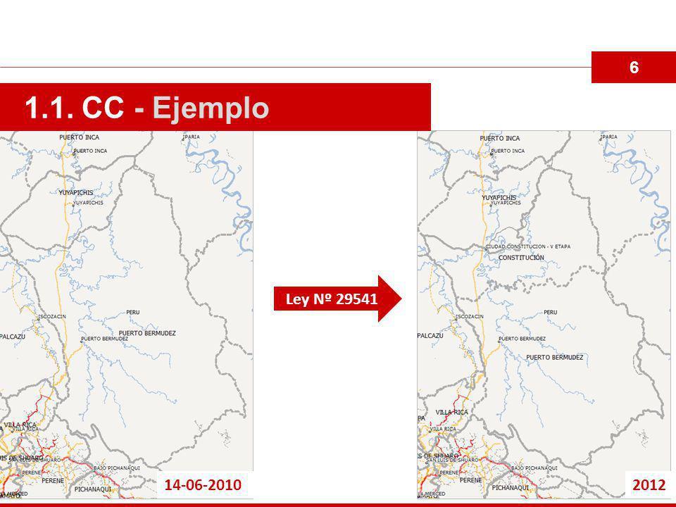 6 1.1. CC - Ejemplo Ley Nº 29541 14-06-2010 2012