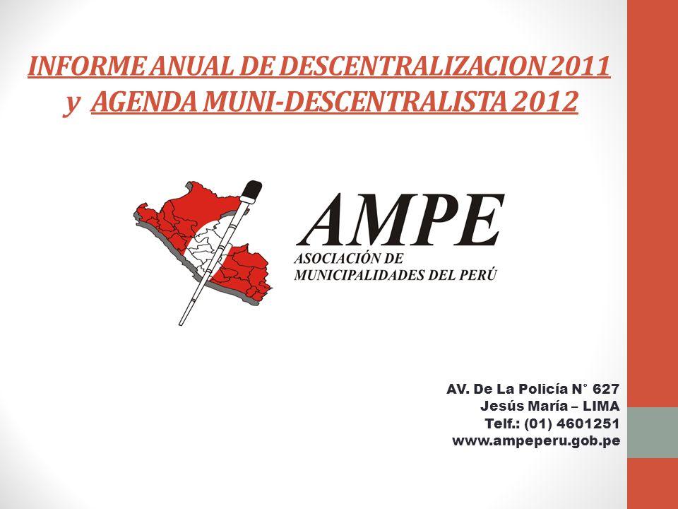 INFORME ANUAL DE DESCENTRALIZACION 2011 y AGENDA MUNI-DESCENTRALISTA 2012