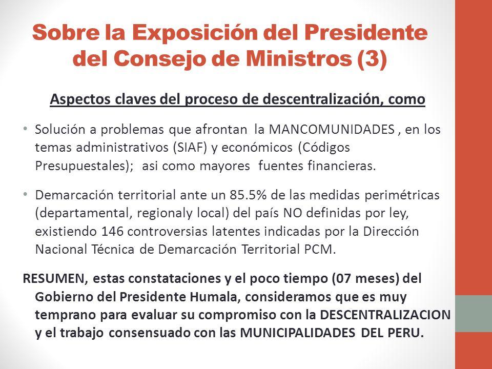Sobre la Exposición del Presidente del Consejo de Ministros (3)