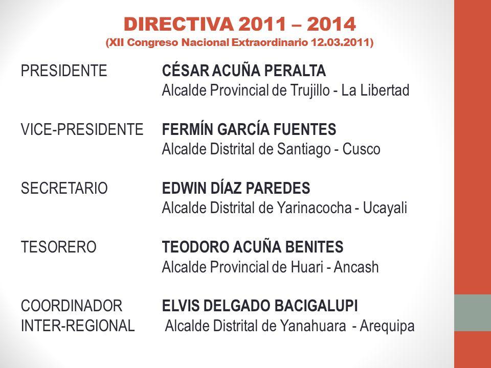 DIRECTIVA 2011 – 2014 (XII Congreso Nacional Extraordinario 12. 03