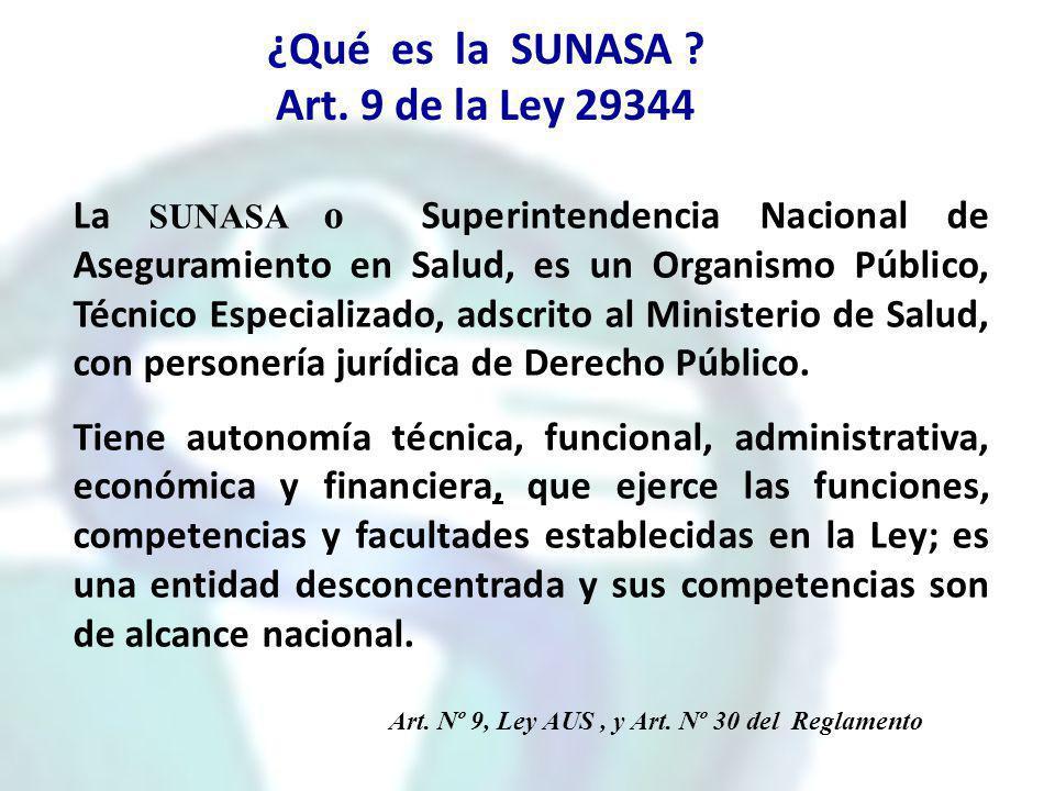 ¿Qué es la SUNASA Art. 9 de la Ley 29344