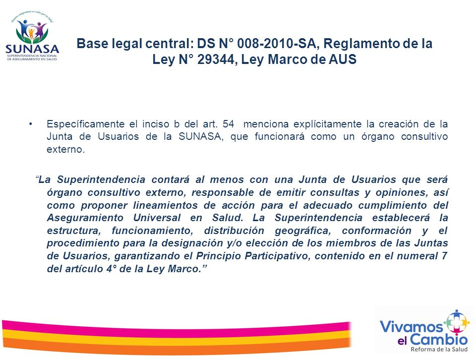 Base legal central: DS N° 008-2010-SA, Reglamento de la Ley N° 29344, Ley Marco de AUS