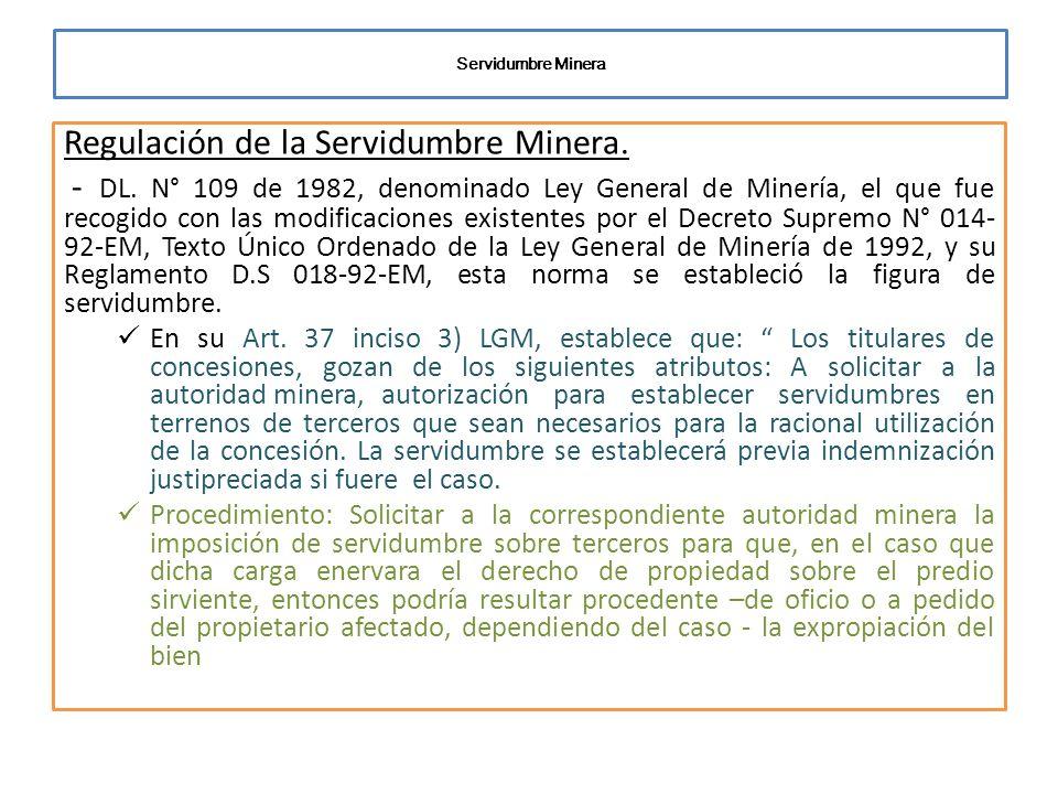 Regulación de la Servidumbre Minera.