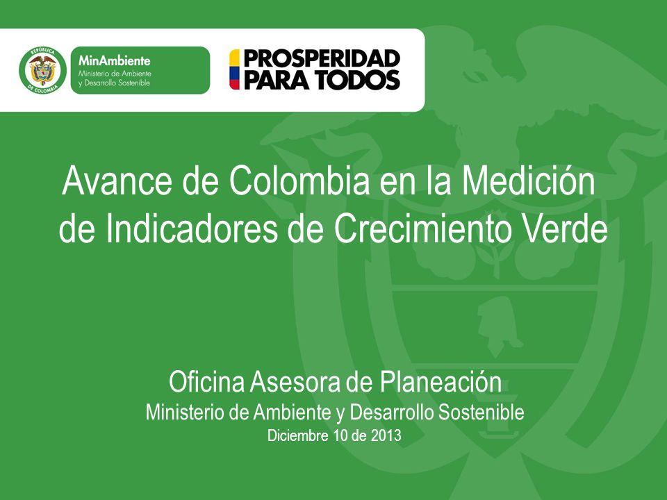Avance de Colombia en la Medición de Indicadores de Crecimiento Verde