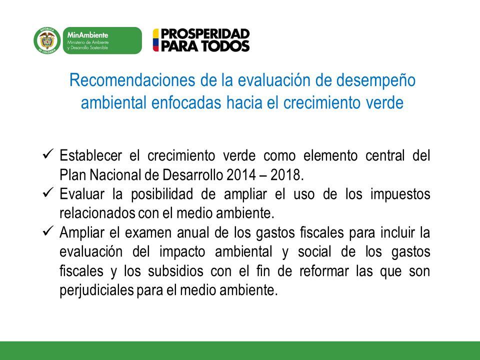 Recomendaciones de la evaluación de desempeño ambiental enfocadas hacia el crecimiento verde