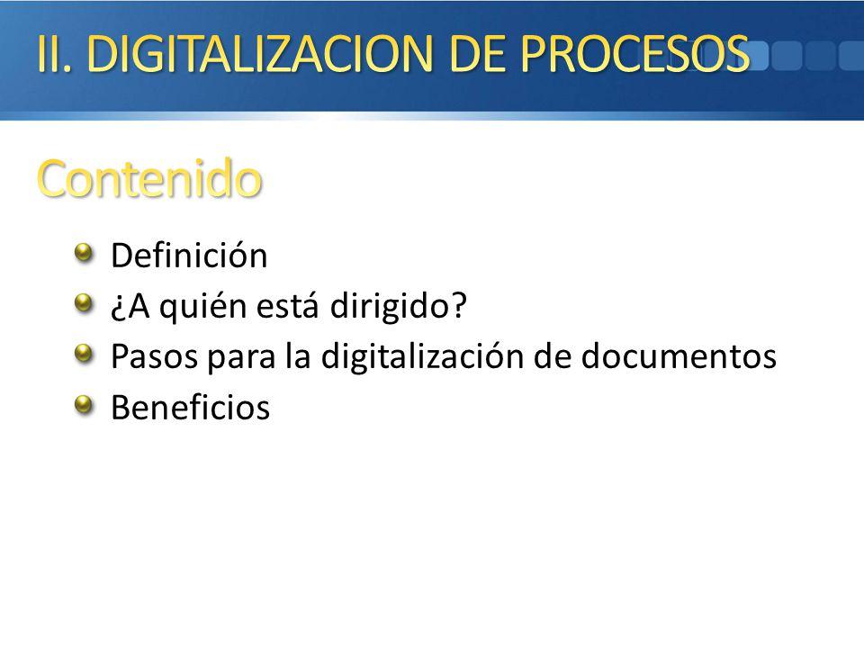 II. DIGITALIZACION DE PROCESOS Contenido