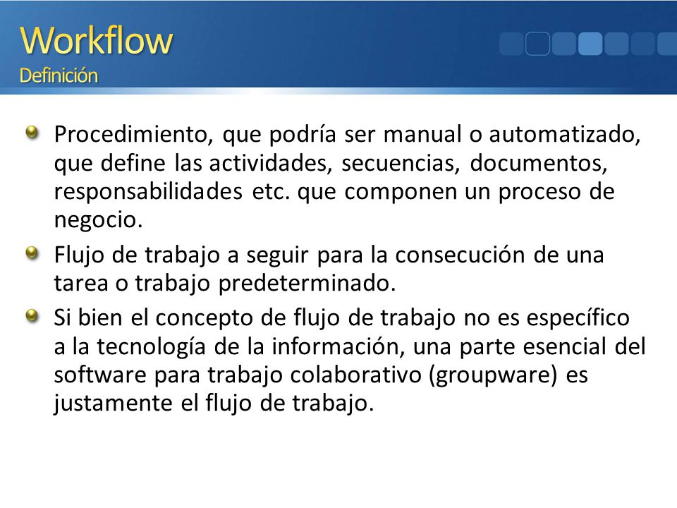 4/1/2017 12:34 PM Workflow Definición.
