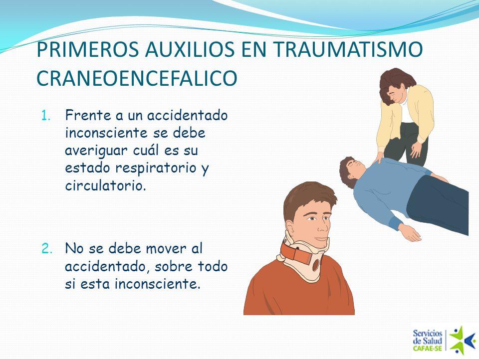 PRIMEROS AUXILIOS EN TRAUMATISMO CRANEOENCEFALICO