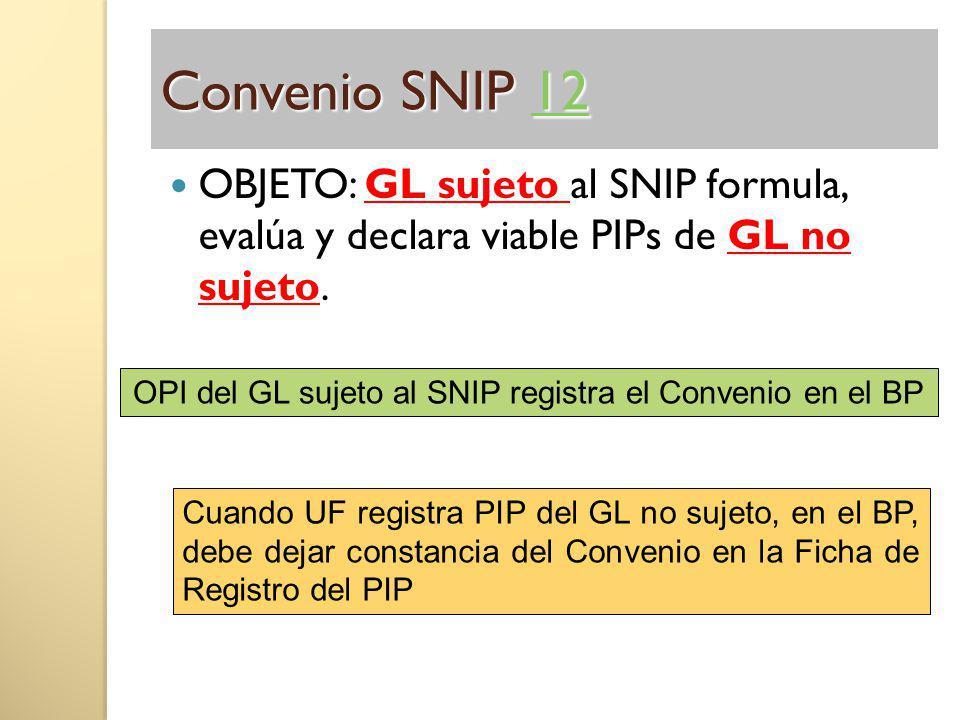 OPI del GL sujeto al SNIP registra el Convenio en el BP