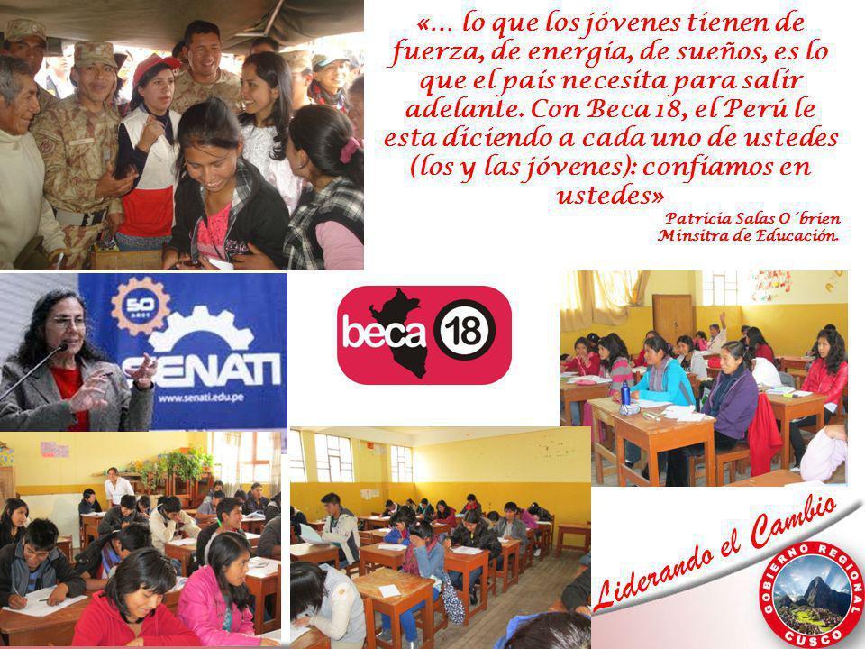 «… lo que los jóvenes tienen de fuerza, de energía, de sueños, es lo que el país necesita para salir adelante. Con Beca 18, el Perú le esta diciendo a cada uno de ustedes (los y las jóvenes): confiamos en ustedes»