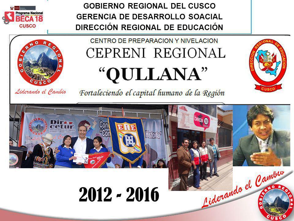 2012 - 2016 GOBIERNO REGIONAL DEL CUSCO GERENCIA DE DESARROLLO SOACIAL