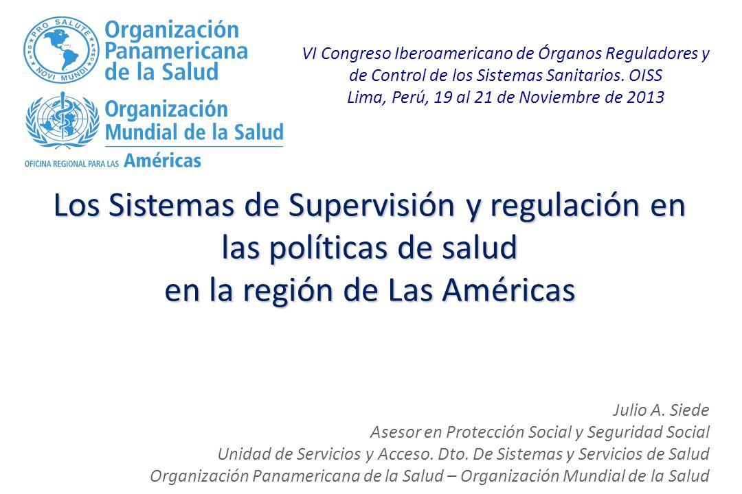 Los Sistemas de Supervisión y regulación en las políticas de salud