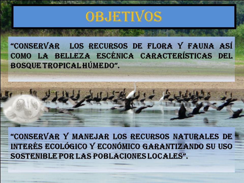 objetivos Conservar los recursos de flora y fauna así como la belleza escénica características del bosque tropical húmedo .