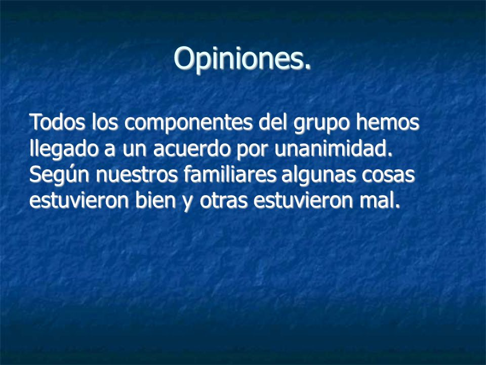 Opiniones.
